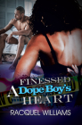 Finessed a Dope Boy's Heart Cover Image