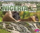 Let's Look at Nigeria (Let's Look at Countries) Cover Image