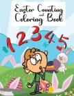 Easter Counting and Coloring Book: Activity Book For Kids, Learn colors & how to count, Ten Easter Eggs, Coloring Pages, Easter Activity Book for Cute Cover Image