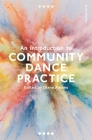 An Introduction to Community Dance Practice Cover Image