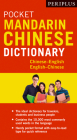 Periplus Pocket Mandarin Chinese Dictionary: Chinese-English English-Chinese (Fully Romanized) (Periplus Pocket Dictionaries) Cover Image
