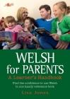 Welsh for Parents - Handbook: A Learner's Handbook Cover Image