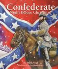 Confederate Night Before Christmas Cover Image