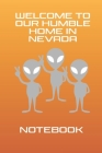Funny Alien Storm Nevada Notebook: Funny gift galactic twist on Lets See Them Aliens at the Storm Area 51 5K fun run race on September 20th 2019. Log Cover Image