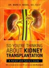 So You're Thinking about Kidney Transplantation Cover Image