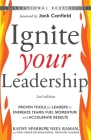 Ignite Your Leadership: Proven Tools for Leaders to Energize Teams, Fuel Momentum and Accelerate Results Cover Image