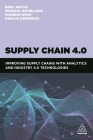 Supply Chain 4.0: Improving Supply Chains with Analytics and Industry 4.0 Technologies Cover Image