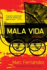 Mala Vida: A Novel Cover Image
