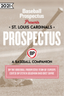 St. Louis Cardinals 2021: A Baseball Companion Cover Image