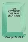 Un Voyageur Des Pays d'En Haut Cover Image