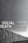 Social Death: Racialized Rightlessness and the Criminalization of the Unprotected (Nation of Nations #7) Cover Image