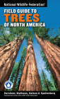 National Wildlife Federation Field Guide to Trees of North America Cover Image