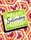 The New York Times Hello, My Name Is Saturday: 50 Saturday Crossword Puzzles Cover Image