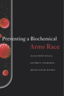 Preventing a Biochemical Arms Race Cover Image