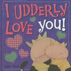 I Udderly Love You! Cover Image