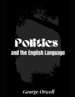 Politics and the English Language Cover Image