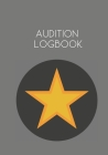 Audition Logbook: Notebook for Auditions and Casting Tracking Cover Image