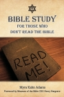 Bible Study For Those Who Don't Read The Bible Cover Image