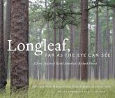 Longleaf, Far as the Eye Can See: A New Vision of North America's Richest Forest Cover Image
