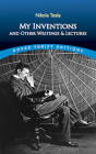 My Inventions and Other Writing and Lectures (Dover Thrift Editions) Cover Image