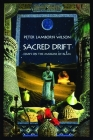 Sacred Drift: Essays on the Margins of Islam Cover Image