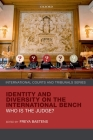 Identity and Diversity on the International Bench: Who Is the Judge? Cover Image
