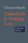 Cathedrals & Parking Lots: Collected Poems Cover Image