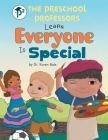 The Preschool Professors Learn Everyone Is Special Cover Image