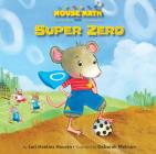 Super Zero (Mouse Math) Cover Image