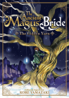 The Ancient Magus' Bride: The Golden Yarn (Light Novel) 1 (The Ancient Magus' Bride (Light Novel) #1) Cover Image