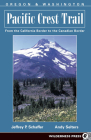 Oregon and Washington: From the California Border to the Canadian Border (Pacific Crest Trail #2) Cover Image