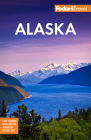 Fodor's Alaska (Full-Color Travel Guide) Cover Image