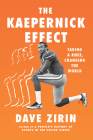 The Kaepernick Effect: Taking a Knee, Changing the World Cover Image