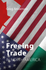 Freeing Trade in North America Cover Image