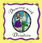 Dancing with Dziadziu Cover Image