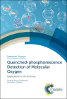 Quenched-Phosphorescence Detection of Molecular Oxygen: Applications in Life Sciences Cover Image