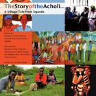 The Story of the Acholi - A Village Tale from Uganda Cover Image