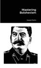 Mastering Bolshevism Cover Image