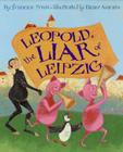 Leopold, the Liar of Leipzig Cover Image