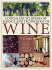 Concise Encyclopedia of Science and Technology of Wine Cover Image