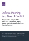 Defense Planning in a Time of Conflict: A Comparative Analysis of the 2001-2014 Quadrennial Defense Reviews, and Implications for the Army--Executive Cover Image