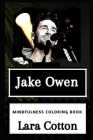 Jake Owen Mindfulness Coloring Book Cover Image