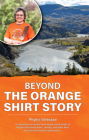 Beyond the Orange Shirt Story Cover Image