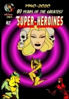 80 Years of The Greatest Super-Heroines #2 Cover Image