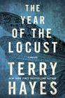 The Year of the Locust: A Thriller Cover Image