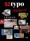 52 Typo: 52 Stories on Type, Typography and Graphic Design Cover Image