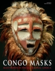 Congo Masks: Masterpieces from Central Africa Cover Image