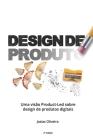Design de Produto: Uma visão Product-Led sobre design de produtos digitais Cover Image