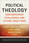 Political Theology: Contemporary Challenges and Future Directions Cover Image