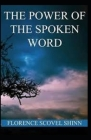 The Power of the Spoken Word: Illustrated Edition Cover Image